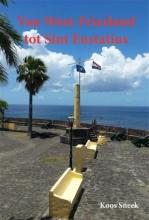 Koos  Sneek Van West-Friesland tot Sint Eustatius
