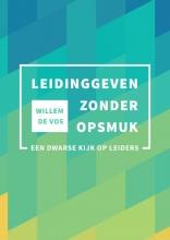 Willem de Vos , Leidinggeven zonder opsmuk