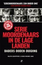 Ralph Schippers Hieke Wienke Jans, Seriemoordenaars in de Lage Landen