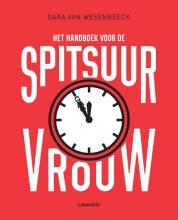 Sara van Wesenbeeck , Het handboek voor de spitsuurvrouw