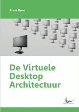 Bram Dons , De virtuele desktop architectuur