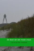 Lies  van der Wal - Oosterhoff De dood van een mooie vrouw
