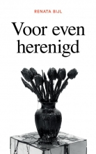 Renata  Bijl Voor even herenigd