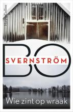 Bo Svernström , Wie zint op wraak