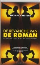 Thomas  Vaessens De revanche van de roman