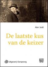 Alan  Judd De laatste kus van de keizer -grote letter uitgave
