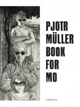 Pjotr  Müller, T. van Vugt Pjotr Müller. Book for Mo