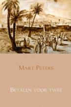 Mart  Peters Betalen voor twee