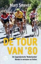 Mart Smeets , De Tour van '80