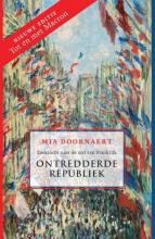 Mia Doornaert , Ontredderde republiek