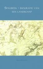 Ruud  Offermans Spaubeek - biografie van een landschap