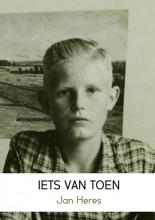 Jan Heres , IETS VAN TOEN