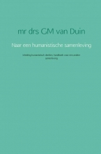 G.M. van Duin , Naar een humanistische samenleving