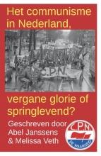 Melissa Veth Abel Janssens, Het communisme in Nederland, vergane glorie of springlevend?