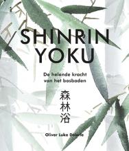 Oliver Luke  Delorie Shinrin-Yoku