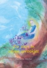 Marianne Carolus , Zin zien in zeven sprookjes