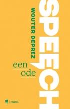 Wouter Deprez , Speech