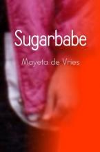 Mayeta de Vries , Sugarbabe