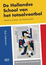 Rob Siekmann , De Hollandse School van het totaalvoetbal