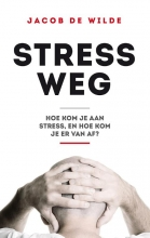 Jacob de Wilde Stress weg