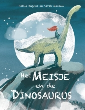 Holly  Hughes Het meisje en de dinosaurus