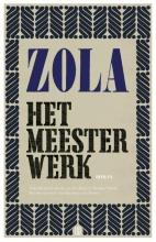 Émile Zola , Het meesterwerk