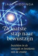 Jaap  Hiddinga De laatste stap naar bewustzijn