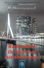 P. Dieudonné , Rechercheur De Klerck en het doodvonnis