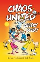 Rudi Jonker Gerard van Gemert, Chaos United breekt door!