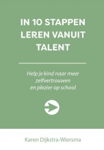 Karen Dijkstra-Wiersma , In 10 stappen leren vanuit talent
