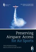 Dick van het Kaar Ronald Schnitker, Preserving Airspace Access for Air Sports