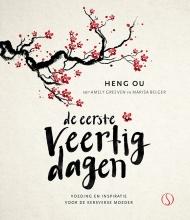 Heng Ou , De eerste veertig dagen