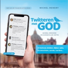 Michel Remery , Twitteren met GOD