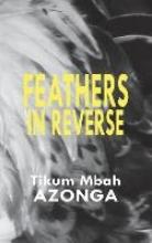 Azonga, Tikum Mbah Feathers in Reverse