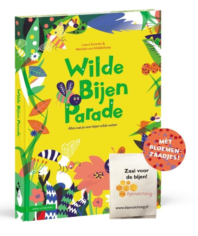 Laura Surentu, Marieke van Middelkoop,Wilde Bijen Parade