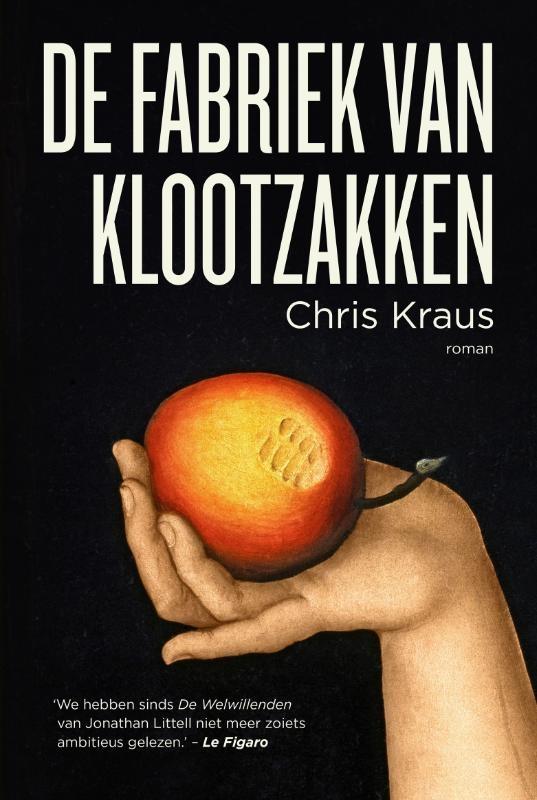 Chris Kraus,De fabriek van klootzakken