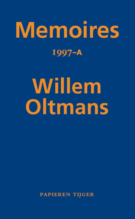 Willem Oltmans,Memoires 1997-A