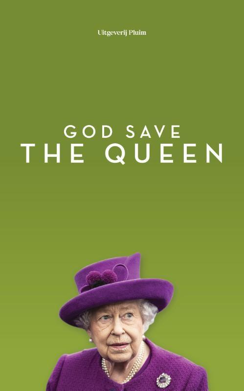 Hieke Jippes, Liddie Austin, Wies Enthoven, Reinildis Van Ditzhuyzen, Nienke van Leverink, Dorine Hermans, Vanessa Lamsvelt, Brigitte Balfoort,God save the queen