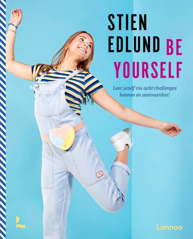 Stien Edlund,Be yourself