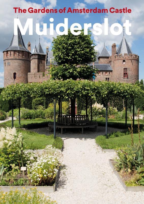 Yvonne Molenaar, Henk Boers,Gardens of Muiderslot