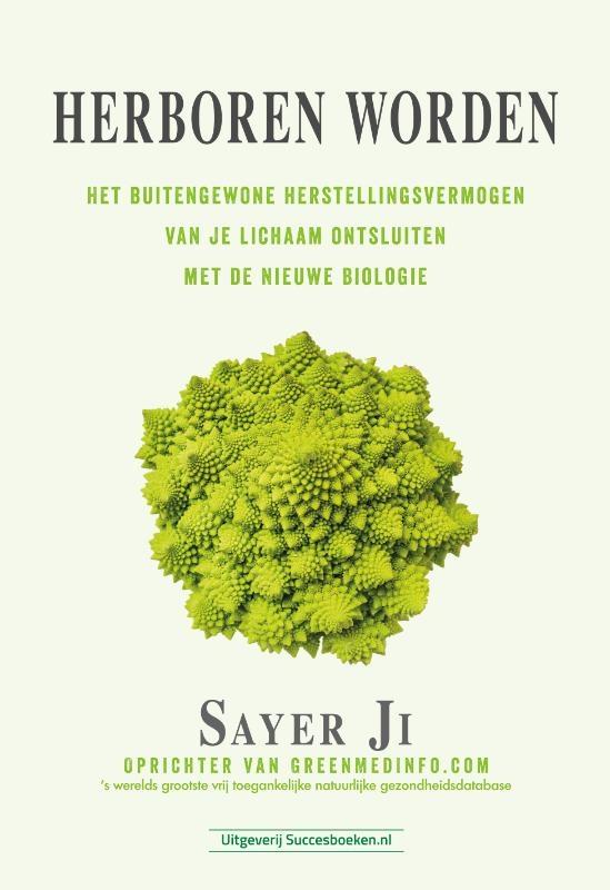 Sayer Ji,Herboren worden