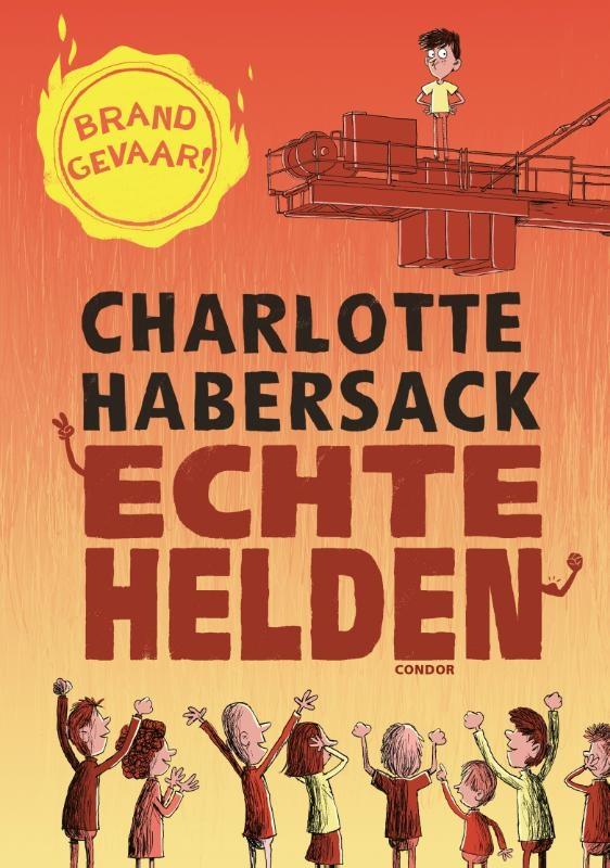 Charlotte Habersack,Echte helden