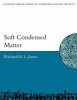 Jones, Richard A.L.,Soft Condensed Matter