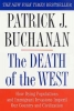 Buchanan, PATRICK J.,Death of the West