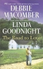 Macomber, Debbie,   Goodnight, Linda,The Road to Love