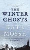 Mosse, Kate,The Winter Ghosts
