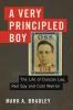 Bradley, Mark A.,A Very Principled Boy