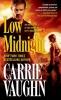 Vaughn, Carrie,Low Midnight