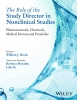 Brock, William J.,The Role of the Study Director in Nonclinical Studies