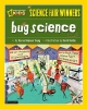 Young, Karen Romano,Bug Science